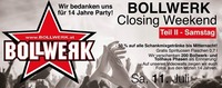 Closing Weekend@Bollwerk