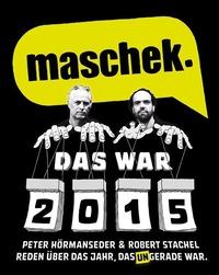 maschek. - Das war 2015