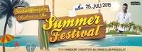 Summer Festival / Special Opening