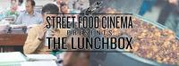 Street Food Cinema: The Lunchbox