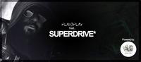 Play2Play feat. Superdrive w. Arado Desolat, Moon Harbour, Avotre, Moan@Postgarage