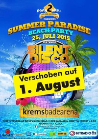 Summer Paradise Beach Party feat. Silent Disco - powered by Hitradio Ö3@Freibad Krems