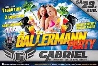 Ballermann Party    @Gabriel Entertainment Center