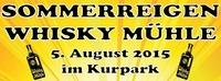 Sommerreigen Whisky Mühle im Kurpark