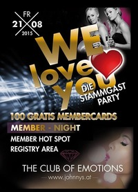 We Love You - Die Membercard Night@Johnnys - The Castle of Emotions