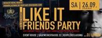 I Like It & Friends Party