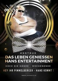 Hoch die Hände Wochenende - Hans Entertainment Live