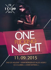 One Fu**ing Night - Q12 End of Holiday@Johnnys - The Castle of Emotions
