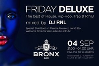 Friday Deluxe - The Best of Hip Hop, House, Trap  RnB mixed by DJ RNL@Bronx Bar