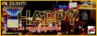 Happy - Las Vegas Hangover@Platzhirsch