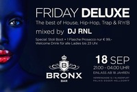 Friday Deluxe@Bronx Bar