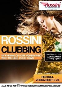 Rossini Clubbing