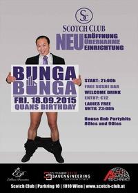 BUNGA BUNGA - Quan s RUNDER Birthday Bash @ NEW Scotch Club