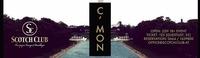C ' M O N on Saturday is calling! SA, 19.09.15 | @New Scotch Club@Scotch Club