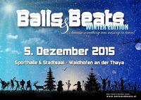 BALLS & BEATS 2015 - Winter Edition@Sporthalle Waidhofen an der Thaya