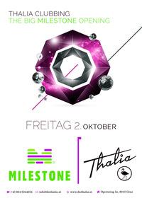 Thalia Clubbing - The big Milestone opening@Die Thalia