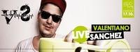 Valentiano Sanchez live