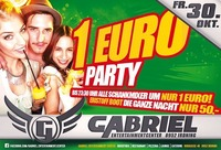 ►► 1 € Party ◄◄@Gabriel Entertainment Center