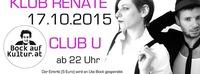 BOCK AUF KLUB RENATE@Club U