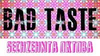 Bad Taste Party @ Klausur@Klausur Bar