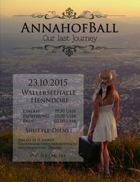 Our last journey - in einer Nacht um die Welt, Annahofball 23.10.2015