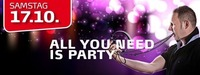 All you need is Party! mit DJ ED