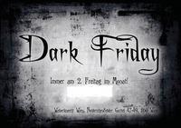 Dark Friday@Weberknecht