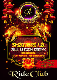 Shangri La - All u can drink@Ride Club