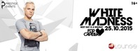 WHITE MADNESS with Flip Capella and Manene | 25.10 I 16+@Ems Lounge