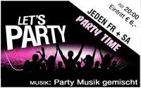 """Jeden Freitag + Samstag: """"Partytime"""""""
