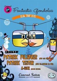 FANTASTIC GONDAOLAS TOUR with PATRICK PULSINGER // Fr, 13. November // Conrad Sohm@Conrad Sohm