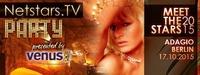 Netstars.TV Party presented by VENUS@ADAGIO Nightclub Berlin