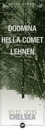 LEHNEN / HELLA COMET / DOOMINA@Chelsea Musicplace