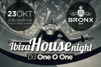 Ibiza House Night with DJ One O One@Bronx Bar
