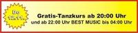 GRATIS Tanzkurs und ab 22 Uhr BEST MUSIC@Bienenkorb Schärding