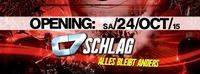 Grand Opening: C7 - Schlag // Alles Bleibt Anders