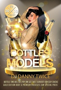 Bottle & Models   pay one get two@Johnnys - The Castle of Emotions