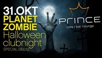 PLANET ZOMBIE @Halloween!@Prince Cafe Bar