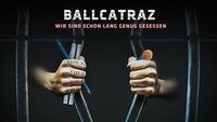 Ballcatraz - Wir sind schon lang genug gesessen (Maturaball des BG/BRG Kirchengasse)