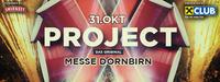 Project X - Dornbirn   Die Party deines Lebens   Das Original