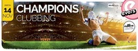 CHAMPIONS CLUBBING@Evers