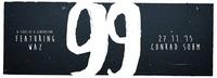 99 feat. WAZ // 27. November 2015 // Conrad Sohm@Conrad Sohm