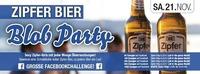 Zipfer Bier - Blob Party@Cube One