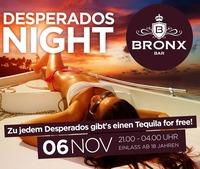 Desperados Night@Bronx Bar