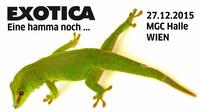 Die letzte EXOTICA Reptilienbörse in Wien? @MGC-Hallen