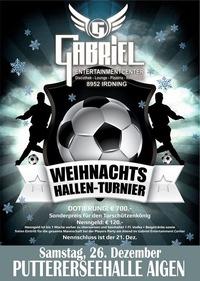 ----------Weihnachts Hallen Tunier----------@Gabriel Entertainment Center