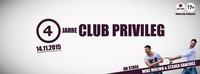 4 JAHRE CLUB PRIVILEG