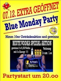 BLUE MONDAY PARTY@Bierfactory XXL