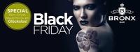 Black Friday - Dein Glückstag@Bronx Bar