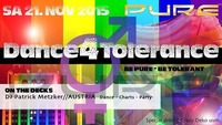 PURE Dance 4 Tolerance@Pure Kufstein